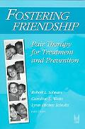 Fostering Friendship Pair Therapy for Treatment and Prevention