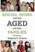 Social Work with the Aged and Their Families (Modern Applications of Social Work (Paper))