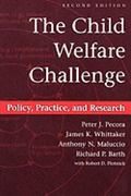 The Child Welfare Challenge: Policy, Practice, and Research (Modern Applications of Social W...