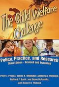The Child Welfare Challenge: Policy, Practice, and Research