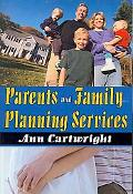Parents and Family Planning Services