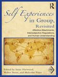 Self Experiences in Group, Revisited : Affective Attachments, Intersubjective Regulations, a...