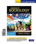Essentials of Sociology, A down-to-Earth Approach, Books a la Carte Edition