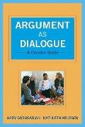 Argument as Dialogue : A Concise Guide