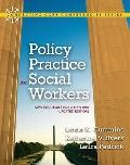 Policy Practice for Social Workers: New Strategies for a New Era (Updated Edition) (Connecti...