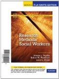 Research Methods for Social Workers, Books a la Carte Edition (7th Edition)