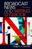 Broadcast News and Writing Stylebook (5th Edition)