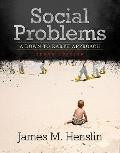 Social Problems: A Down-To-Earth Approach, Books a la Carte Edition (10th Edition)