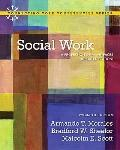 Social Work: A Profession of Many Faces (Updated Edition) (12th Edition) (Connecting Core Co...