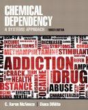 Chemical Dependency: A Systems Approach Plus MySearchLab -- Access Card Package (4th Edition)