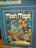 Workbook for Moon Magic (Moon Magic, Workbook)