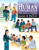Human Communication: The Basic Course with MyCommunicationLab with eText -- Access Card Pack...