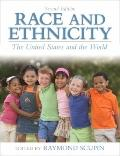 Race and Ethnicity: The United States and the World (2nd Edition)
