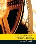 Complete Guide to Film and Digital Production: The People and The Process (2nd Edition)