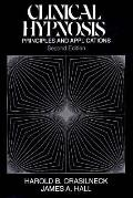 Clinical Hypnosis Principles and Applications