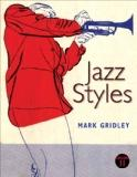 Jazz Styles Plus MyMusicLab with eText -- Access Card Package (11th Edition)