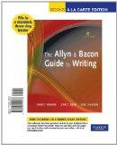 The Allyn & Bacon Guide to Writing, Books a la Carte Edition (6th Edition)
