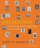 Sociology: A Down-to-Earth Approach, Core Concepts (5th Edition)