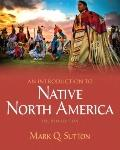An Introduction to Native North America (4th Edition)