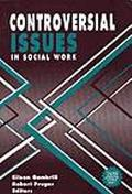 Controversial Issues in Social Work