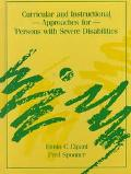 Curricular and Instructional Approaches for Persons With Severe Disabilities