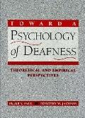 Toward a Psychology of Deafness