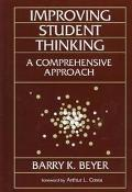 Improving Student Thinking; A Comprehensive Approach