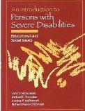 Introduction to Persons with Severe Disabilities : Educational and Social Issues
