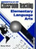 Essen.of Classroom Teach.:elem.lang.art