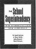 School Superintendency New Responsibilities, New Leadership