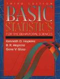 BASIC STATISTICS FOR BEHAVIORAL SCIENCES