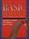 BASIC STATISTICS FOR BEHAVIORAL SCIENCES