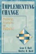 Implementing Change Patterns, Principles, and Potholes