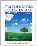 Student's Book of College English: Rhetoric, Reader, Research Guide and Handbook (13th Edition)