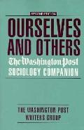 Ourselves and Others: The Washington Post Sociology Companion