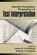 Scientist-Practitioner Perspectives on Test Interpretation