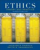 Ethics: Theory and Practice Plus MyThinkingLab with eText -- Access Card Package (11th Editi...
