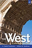 West,The: A Narrative History, Volume One: To 1660 (3rd Edition)