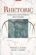 Rhetoric: Concepts, Definitions, Boundaries