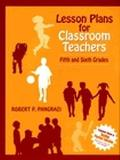 Lesson Plans for Classroom Teachers Fifth and Sixth Grades