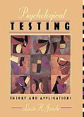 Psychological Testing Theory and Applications