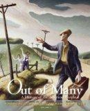 Out of Many: A History of the American People, Volume 2 with NEW MyHistoryLab with eText -- ...