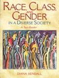 Race, Class, and Gender in a Diverse Society A Text-Reader
