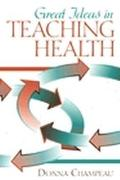 Great Ideas for Teaching Health