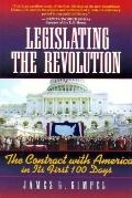 Legislating the Revolution: The Contract with America in Its First 100 Days