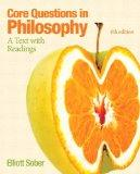 Core Questions in Philosophy: A Text with Readings (6th Edition) (MyThinkingLab Series)