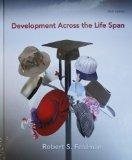 Development Across the Life Span with NEW MyDevelopmentLab and Pearson eText (6th Edition)