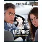 Movies and Meaning, an Introduction to film, Sixth Edition