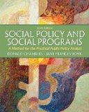 Social Policy and Social Programs: A Method for the Practical Public Policy Analyst Plus MyS...