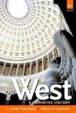 The West: A Narrative History, Volume Two: 1400 to the Present with NEW MyHistoryLab with eT...
